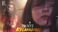 Dilso'z – Kelmading (Official Video 2019!)